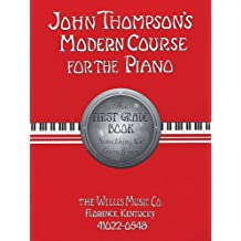 John Thompson's Modern Course for the Piano - First Grade (Book/GM Disk): First Grade - Book/GM Disk