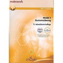 EBC*L MODUL 3 KOSTENRECHNUNG VERSION 7.1: redmond's EBC*L Training