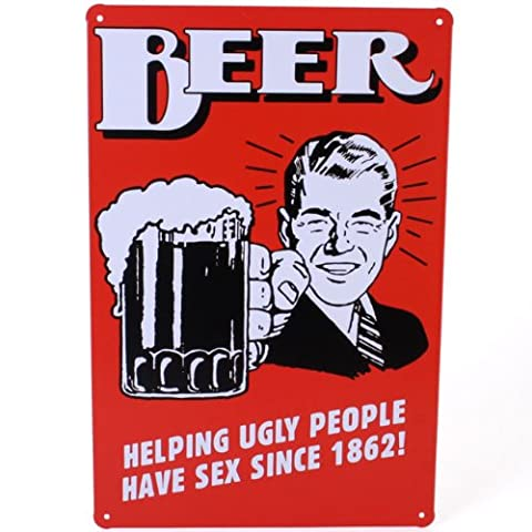 Beer Helping Ugly People Have Sex Since 1862 Tin Metal Plate Picture Sign