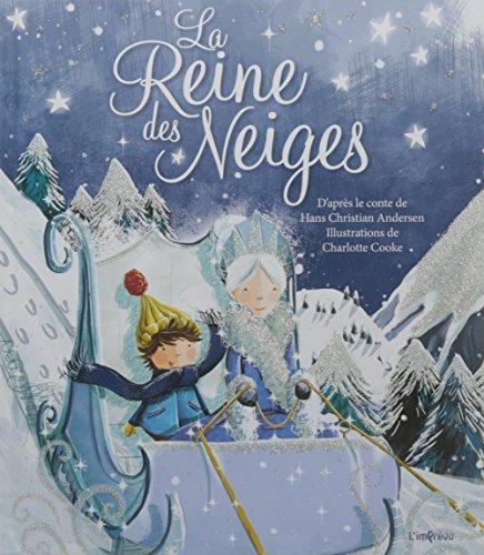 La reine des neiges : Un conte traditionnel de Hans Christian Andersen