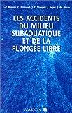 Les accidents du milieu subaquatique et de la plongée libre