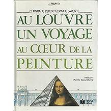 Au Louvre, un voyage au coeur de la peinture