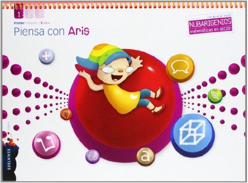 Piensa con aris (infantil 5 años primer trimestre) (nubarigenios)