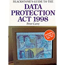 Blackstone's Guide to the Data Protection Act 1998