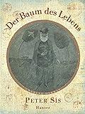 Der Baum des Lebens: Charles Darwin - Peter Sís