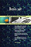 Basis set All-Inclusive Self-Assessment - More than 710 Success Criteria, Instant Visual Insights, Comprehensive Spreadsheet Dashboard, Auto-Prioritized for Quick Results