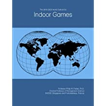 The 2018-2023 World Outlook for Indoor Games