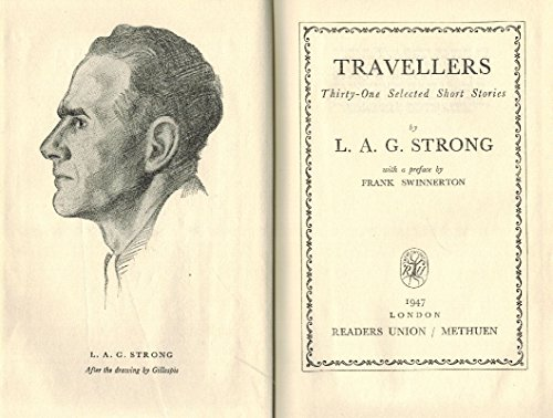 Travellers - Thirty-One Selected Short Stories. With a preface by Frank Swinnerton.