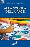Alla scuola della pace. Educare i bambini in un mondo globale