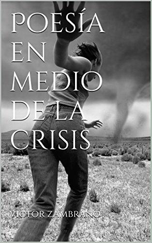 Poesía en medio de la crisis por victor zambrano