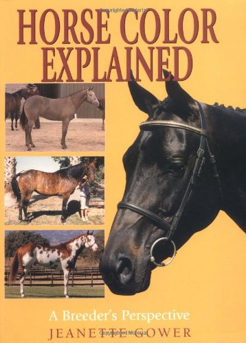 Horse Color Explained: A Breeder's Perspective por Jeanette Gower