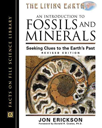 [(An Introduction to Fossils and Minerals : Seeking Clues to the Earth's Past)] [By (author) Jon Erickson ] published on (December, 2000)