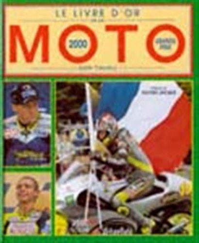 Le Livre d'or de la moto - 2000