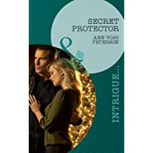 Secret Protector (Mills & Boon Intrigue) (Situation: Christmas, Book 3)