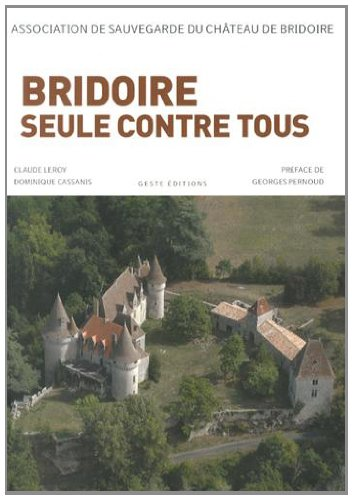 Bridoire, 23 ans, seule contre tous par Dominique Cassanis