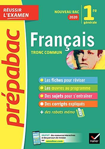 Français 1re séries générales - Prépabac Réussir lexamen : Bac ...