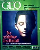 GEO Magazin 1999, Nr. 04 April - die schlaflose Gesellschaft: unser riskantes Leben gegen die innere Uhr