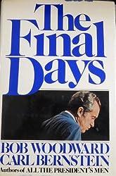 The Final Days by Bob Woodward (1976-05-03)