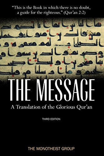 The Message: A Translation of the Glorious Qur'an