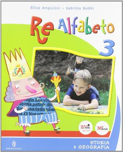 Re alfabeto. Con espansione online. Per la Scuola elementare: 3