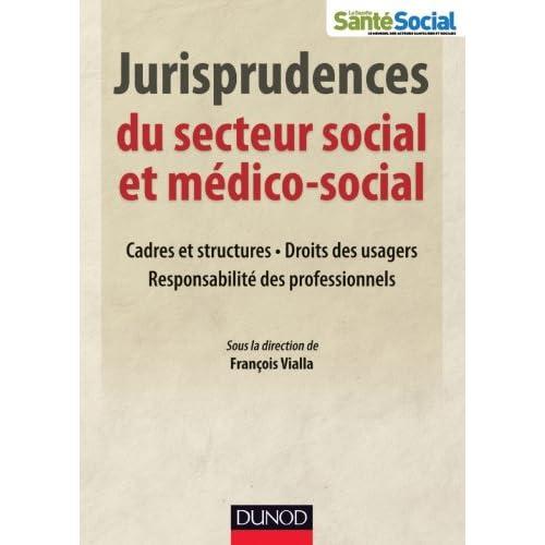 Jurisprudences du secteur social et médico-social