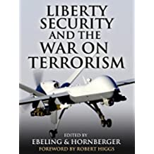 Liberty, Security, and the War on Terrorism (English Edition)