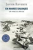 En mares salvajes: Un viaje al Ártico (BEST SELLER)