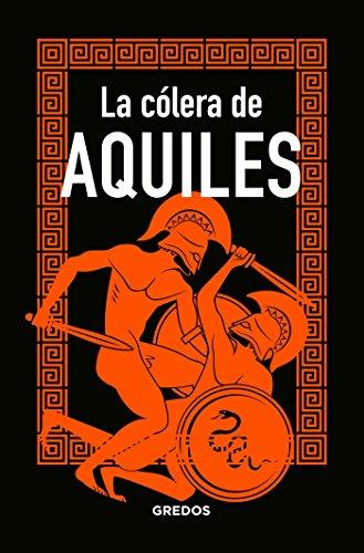 La cólera de AQUILES (MITOLOGIA) por Marcos Jaen