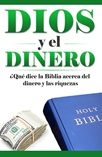 God and Money: (Spanish edition) Dios y el Dinero ¿Qué dice la Biblia acerca del Dinero y la Riqueza? (¿Qué dice la Biblia? nº 1) por Elijah Davidson