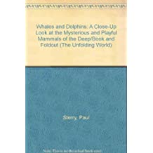 Whales & Dolphins (Unfolding World)