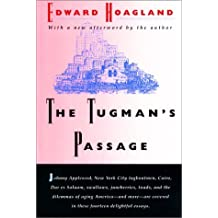 The Tugman's Passage by Edward Hoagland (1995-04-01)