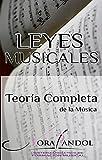Leyes musicales: Teoría completa de la Música