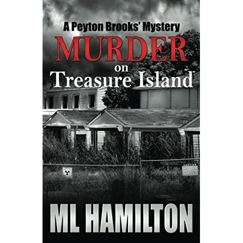 Murder on Treasure Island: A Peyton Brooks' Mystery (Volume 7) by ML Hamilton (2014-01-18)