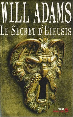 SECRET D'ELEUSIS par WILL ADAMS