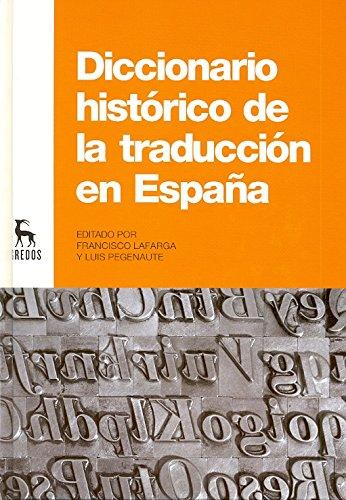 Diccionario histórico de la traducción en España (DICCIONARIOS)
