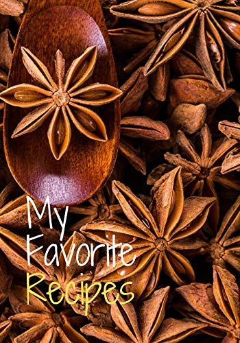 My Favorite Recipes: Blank Recipe Journal & Cook Book to Write In - Organizer Family Meal (7