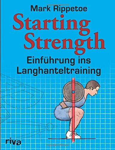 Starting Strength: Einführung ins Langhanteltraining -