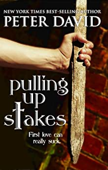 Pulling Up Stakes (English Edition) di [David, Peter]