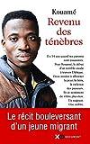 Revenu des ténèbres (French Edition)