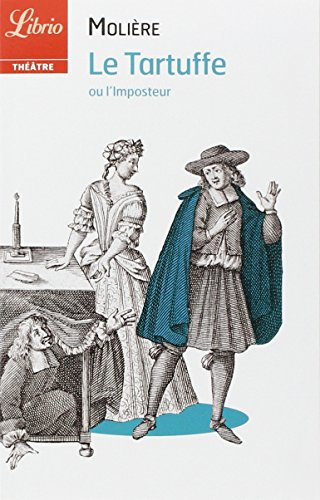 Le Tartuffe : Ou L'imposteur par Molière