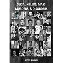 Serial Killers, Mass Murders, and Disorders (English Edition)