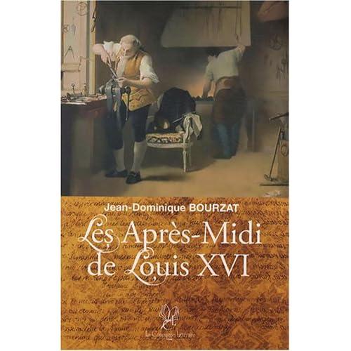 Les après-midi de Louis XVI