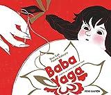 Baba Yaga / d'après un conte populaire russe raconté par Rose Celli | Celli, Rose (1895-1982). Auteur