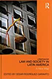 [(Law and Society in Latin America : A New Map)] [Edited by Cesar A. Rodriguez-Garavito] published on (September, 2014)