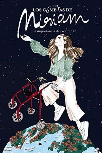 Los cometas de Miriam (Libros Singulares)