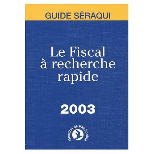 Le Fiscal à recherche rapide