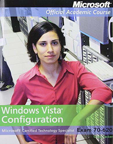 Exam 70-620 Windows Vista Configuration Lab Manual (Microsoft Official Academic Course) por Microsoft Official Academic Course