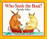 Who Sank the Boat? (Picture Puffin)