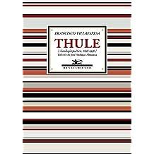 Thule: Antología poética, 1898-1936 (Antologías)