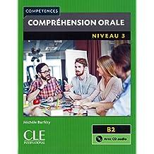 Compréhension orale: Niveau 3 - 2ème édition. Buch + Audio-CD